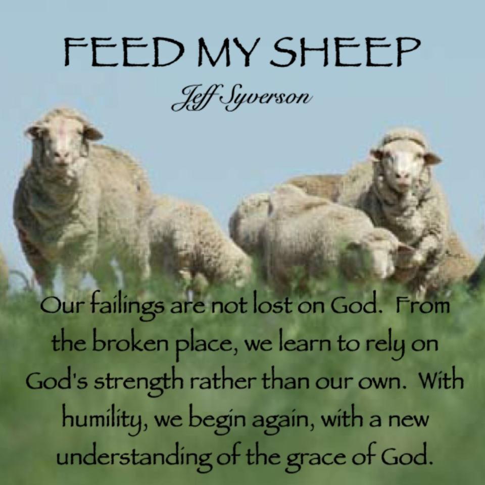 Sermon Feed My Sheep: Pastor Jeff's Neighborhood