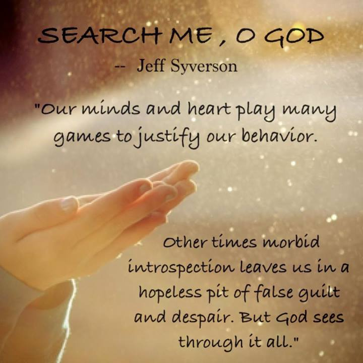 Search Me, O God (June...