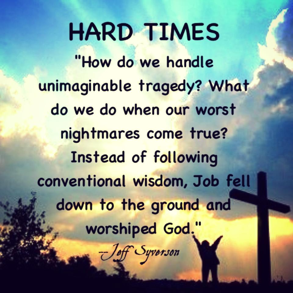 God Quotes About Hard Times | Quote Addicts