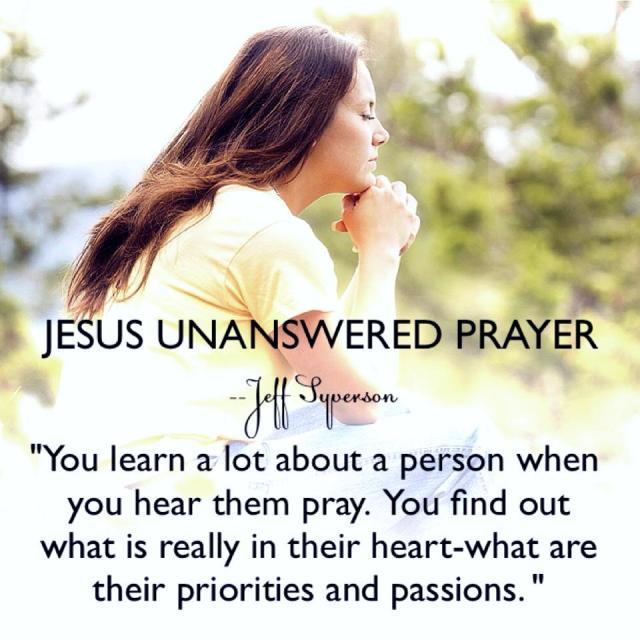 jesus_unansweredprayer